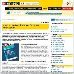 Guide : Les élèves à besoins éducatifs particuliers - Onisep
