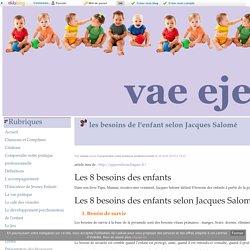 les besoins de l'enfant selon Jacques Salomé - vae eje