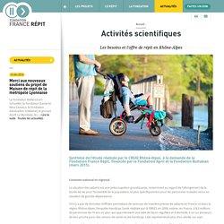Les besoins et l'offre de répit en Rhône-Alpes - France Repit