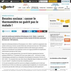 Besoins sociaux : casser le thermomètre ne guérit pas le malade !