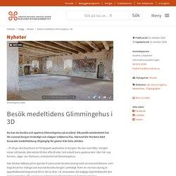 Besök medeltidens Glimmingehus i 3D