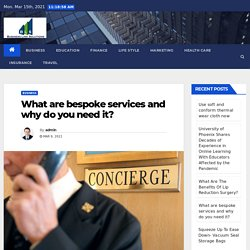 What are bespoke services and why do you need it?