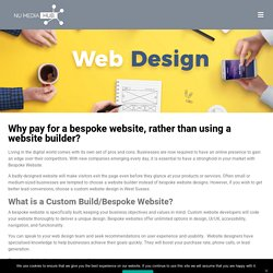 Why pay for a bespoke website, rather than using a website builder?