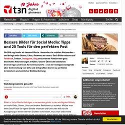 Bessere Bilder für Social Media erstellen: 13 Tools für den perfekten Post