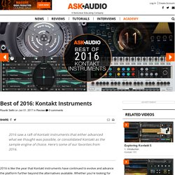 Best of 2016: Kontakt Instruments