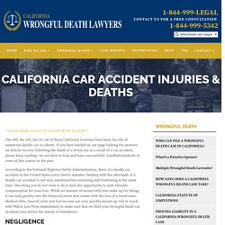 CALIFORNIA CAR ACCIDENT INJURIES & DEATHS - californiawrong