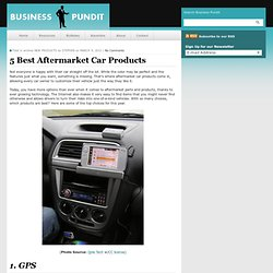 5 Best Aftermarket Car Products