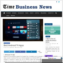 Best Android TV Apps - TIME BUSINESS NEWS