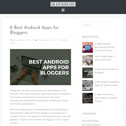 8 Best Android Apps for Bloggers