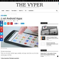 Best Android Apps - The Vyper