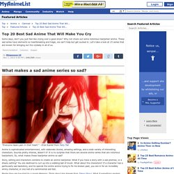 Top 20 Best Sad Anime That Will Make You Cry - MyAnimeList.net