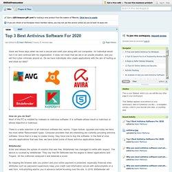 Top 3 Best Antivirus Software For 2020