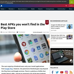 Best APKs you won't find in the Play Store