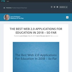 The Best Web 2.0 Applications For Education In 2018 – So Far