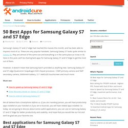50 Best Apps for Samsung Galaxy S7 and S7 Edge