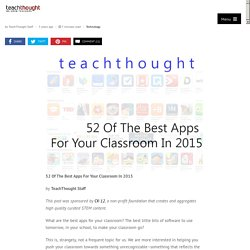 52 Of The Best Apps For Your Classroom In 2015