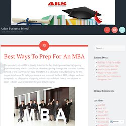 Best Ways To Prep For An MBA