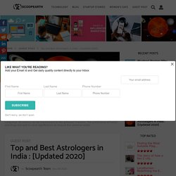 Top and Best Astrologers in India : [Updated 2020]