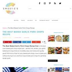 The Best Baked Garlic Pork Chops Recipe - Oven Baked Pork Chops