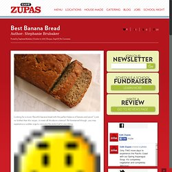 Cafe Zupas » Blog Archive » Best Banana Bread