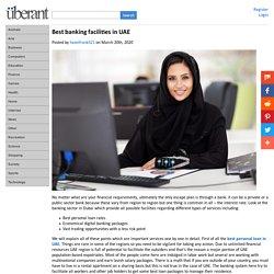Best banking facilities in UAE