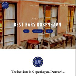 Best Bars in Copenhagen — Best Bars Europe