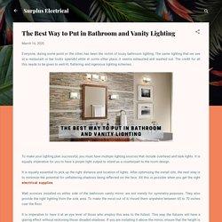 The Best Way to Put in Bathroom and Vanity Lighting