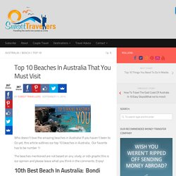 10 Best Beaches In Australia That You Must Visit