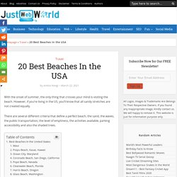20 Best Beaches In the USA To Visit - Just Web World