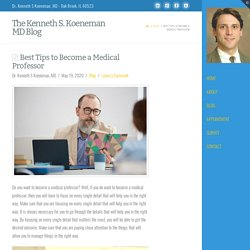 Best Tips to Become a Medical Professor