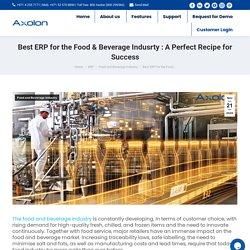 Best ERP for the Food & Beverage Indusrty