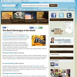The Best 8 Beverages in the World - Gadling