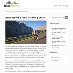Best Road Bikes for Under 1000 Dollar