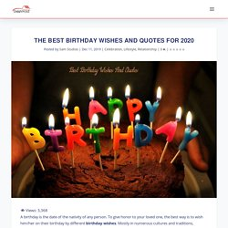 Top 10 Best Birthday Wishes And Quotes For 2020