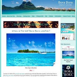 Best Bora Bora Weather