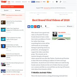Best Brand Viral Videos of 2010 | The Next Web
