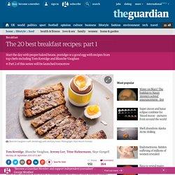 The 20 best breakfast recipes: part 1