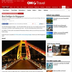 Best bridges in Singapore