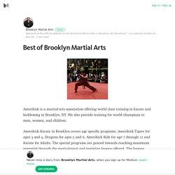 Best of Brooklyn Martial Arts – Brooklyn Martial Arts – Medium