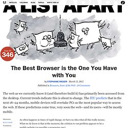 The Best Browser is the One You Have with You