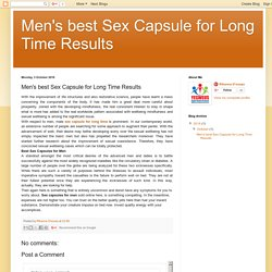 Men's best Sex Capsule for Long Time Results: Men's best Sex Capsule for Long Time Results