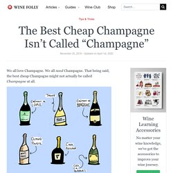 """The Best Cheap Champagne Isn't Called """"Champagne"""""""