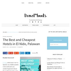 The Best and Cheapest Hotels in El Nido, Palawan
