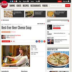 Best-Ever Beer Cheese Soup Recipe : Amy Thielen