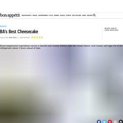 BA's Best Cheesecake Recipe