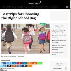 Best Tips for Choosing the Right School Bag
