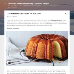 7 Best Christmas Cake Flavors You Must Know