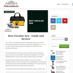 Best Circular Saw – Guide & Reviews (Jan. 2017)