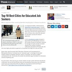 Top 10 Cities for Educated Job Seekers