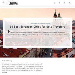 14 Best Cities in Europe for Solo Travelers